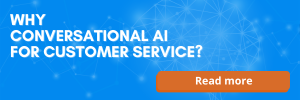 Why Conversational AI for Customer Service